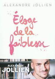 Éloge de la faiblesse, Alexandre Jullien