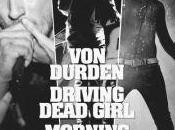Live Report Durden, Driving Dead Girl Morning Aterlier Rock