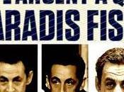 paradis fiscal Nicolas Sarkozy