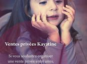Ventes privées Kayatine