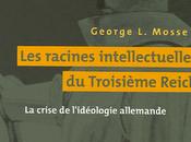 """""""Blabla entre murs #11"""" Racines intellectuelles troisième Reich George Mosse"""