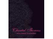 Chantal Thomass, carnet d'adresses
