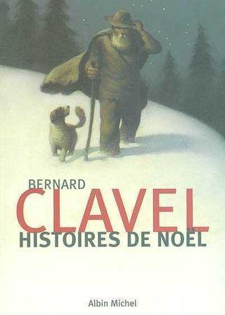 http://media.paperblog.fr/i/512/5120538/histoires-noel-bernard-clavel-L-hBqzfS.jpeg
