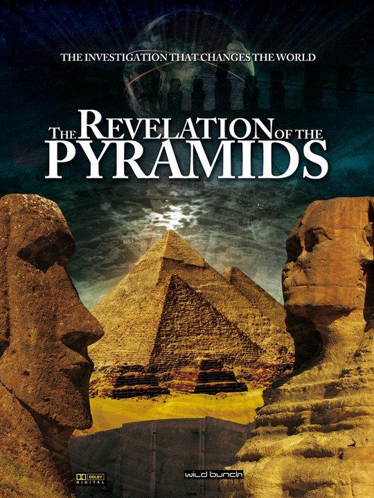 LA REVELATION DES PYRAMIDES, le film enfin sous-titré en Français : à voir ICI