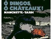 Dingos, Châteaux J.Tardi)