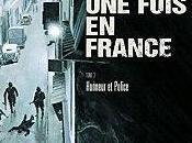était fois France, Honneur Police Fabien Nury Sylvain Vallée