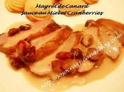 Magret Canard sauce Miel Cranberries