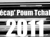 Récap' Poum Tchak! 2011