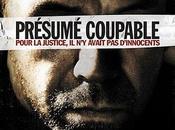 Critique Ciné Présumé Coupable, récit percutant réaliste...