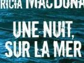 Patricia MACDONALD nuit, mer: 7-/10