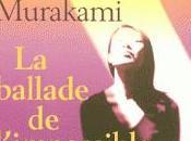 "2012/2 ballade l'impossible"" Haruki Murakami"