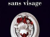 CASANOVA FEMME SANS VISAGE Olivier Barde-Cabuçon