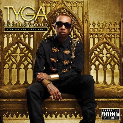 Tyga - Careless World : Rise Of The Last King (2012)