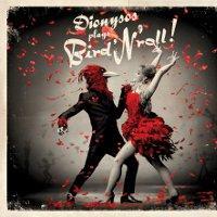 Dionysos, un nouvel album Bird N'Roll… et une date au Trianon le 26 mars !