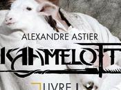 """""""Kaamelott: livre partie Alexandre Astier"""