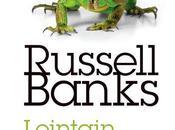 Lointain souvenir peau Russell Banks