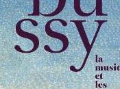 Exposition Debussy, musique arts