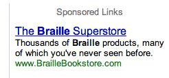 Thousand of Braille products, many of which you've never seen before<br />