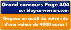Grand Concours 404 sur Blog-Conversion.com !