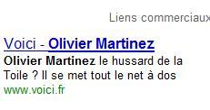 SEM Google Voici Olivier Martinez