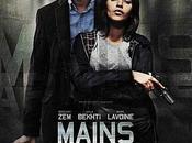 Mains Armées, Pierre Jolivet avec Roschdy Zem, Leïla Bekhti Marc Lavoine, cinéma juillet 2012.