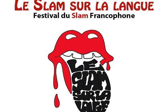 Le Slam sur la langue sera le premier festival slam francophone jamais organisé.