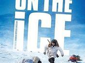 Critique Ciné Ice, thriller dépaysant vraiment original