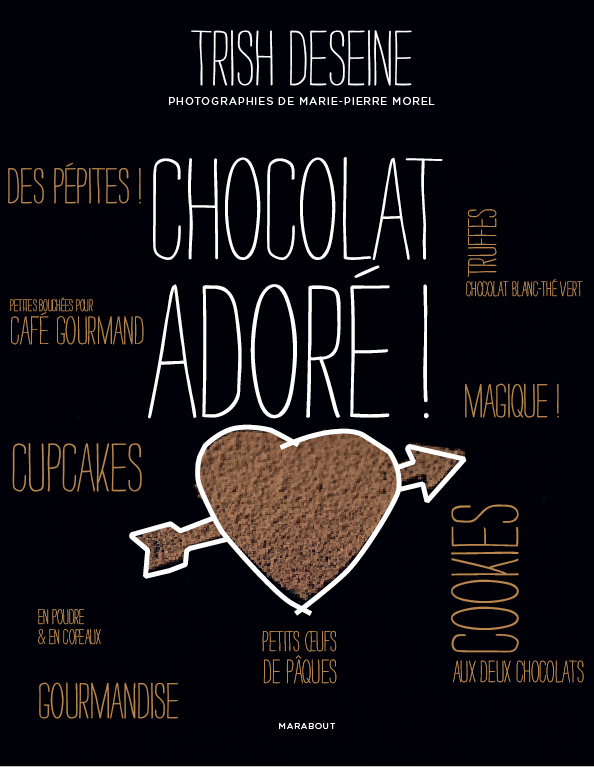 LE CHOCOLAT PAR TRISH DESEINE
