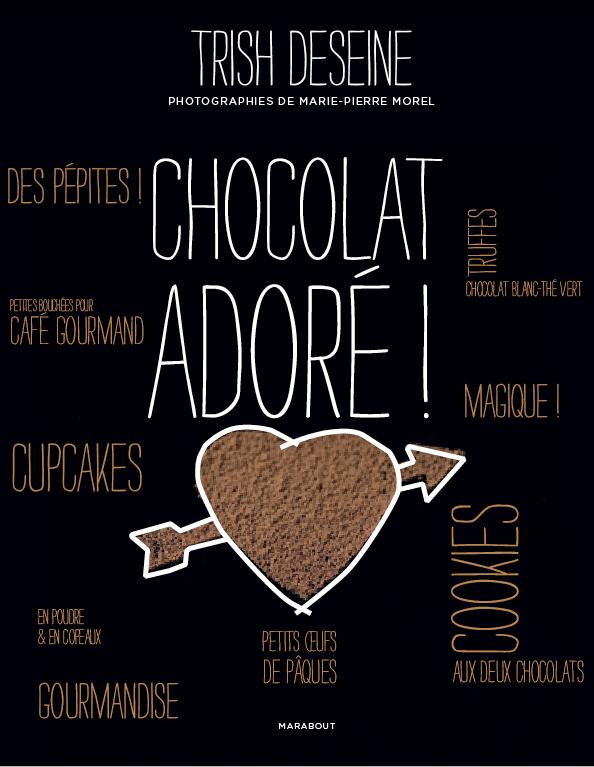 LE CHOCOLAT PAR TRISH DESEINE