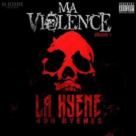 La Hyene - Ma Violence (2012)