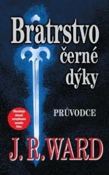 Le Guide de la Confrérie de la Dague Noire - J.R. Ward