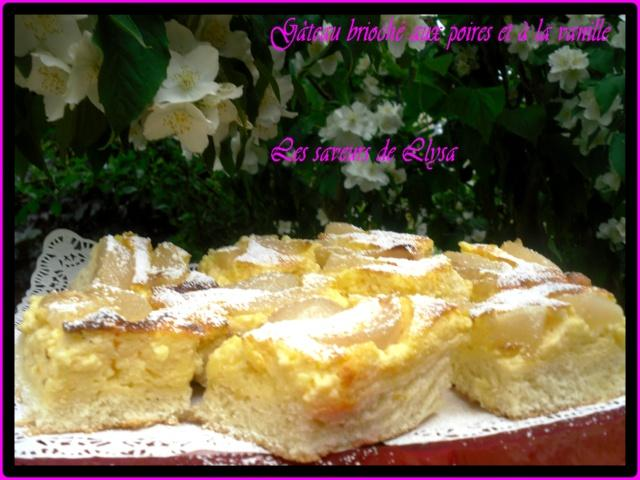 Gâteau brioché poires/vanille/crème