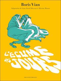 Album BD : L'Écume des jours par Jean David Morvan et Marion Mousse