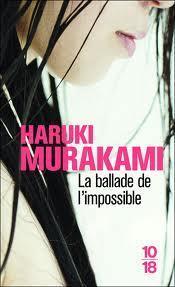 ballade l'impossible Haruki Murakami)
