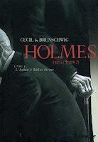 Holmes, 1, 2, Cecil  et  Brunschwig, ma BD du mercredi