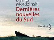 Dernières nouvelles Luis SEPULVEDA Daniel MORDZINSKI