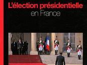 Présidentielle cette histoire française