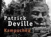 Retour Kampuchéa Patrick Deville