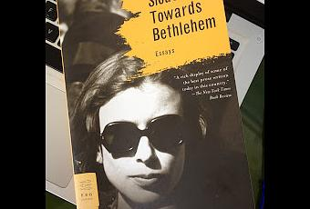 Essay: Slouching Towards Bethlehem by Joan Didion