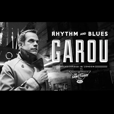  Garou Rhythm And Blues [MUSIQUE]