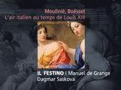 Festino nous fait savourer Boësset Moulinié