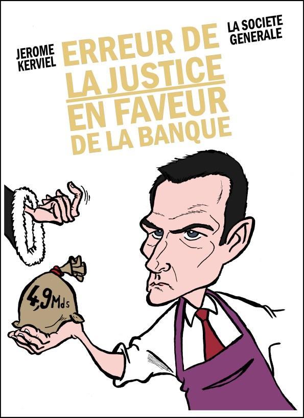 kerviel-erreur-justice-faveur-banque-L-G
