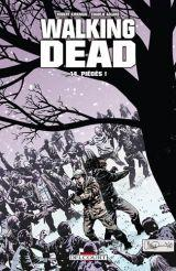 Walking Dead, tome 14 : Piègés !