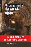 Un grand maître dunkerquois (Jean-Pierre Bocquet)