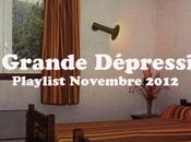 Playlist Grande Dépression Novembre 2012