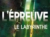 labyrinthe, tome L'épreuve James Dashner