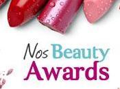 """""""nos beauty awards""""...... prix beaute nous"""