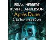 "Triomphe Dune"" Brian Herbet Kevin J.Anderson"