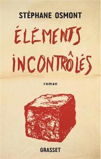 Éléments incontrôlés, Stéphane Osmont