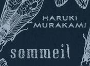 Sommeil, nouvelle Murakami Haruki, sombre mystérieuse comme nuit